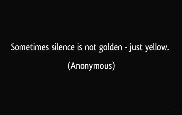 silence-is-not-golden-just-yellow